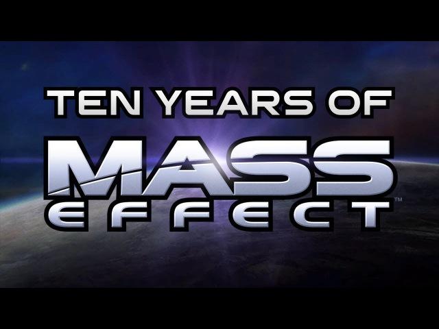 Ten Years of Mass Effect (BioWare)