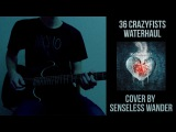 36 Crazyfists - Waterhaul (Instrumental cover by Senseless Wander)