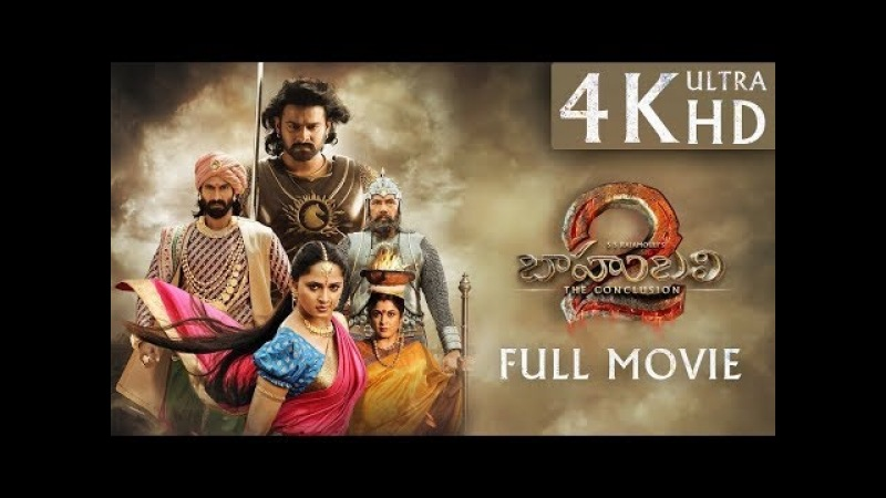 Baahubali 2 The Conclusion Hindi Full Movie 4K Ultra HD with Subtitles