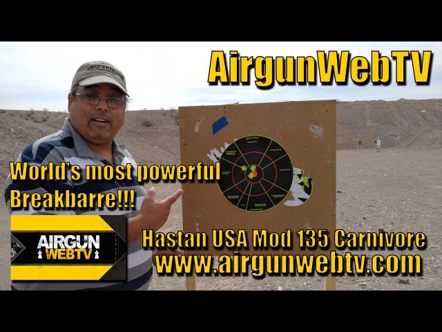 Hatsan 135 Carnivore 30 caliber Preview the world's most powerful breakbarrel Airgun