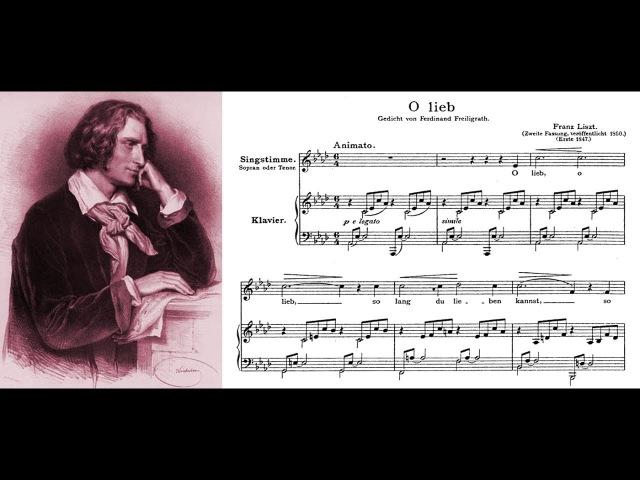 Franz Liszt - O lieb, so lang du lieben kannst (Sheet music and lyrics)