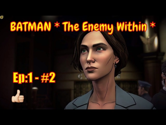 🕵 BATMAN * The Enemy Within * 🕵: Enigma - Episode:1 - part2