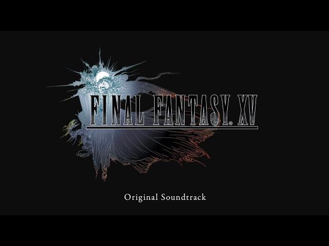 01. Somnus (Instrumental Version) - FINAL FANTASY XV Original Soundtrack