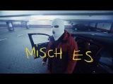 Boysindahood - MISCH ES (Official HD Video)