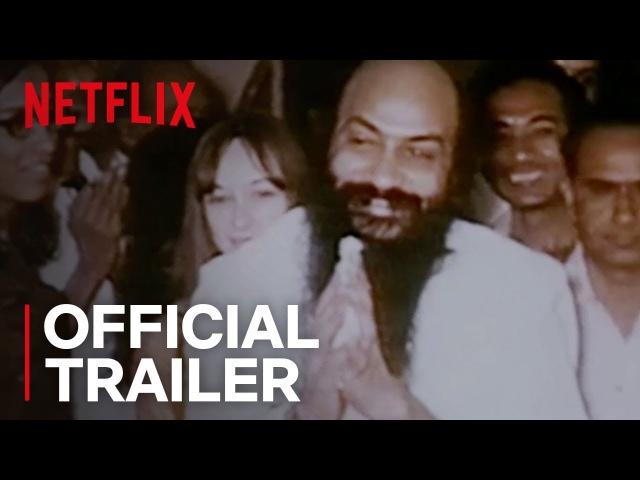 Wild Wild Country   Official Trailer [HD]   Netflix
