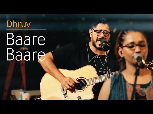 Dhruv Voyage - Baare Baare Live, feat. Kalpana Patowary