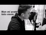 Ermal Meta e Fabrizio Moro - Non Mi Avete Fatto Niente (cover)