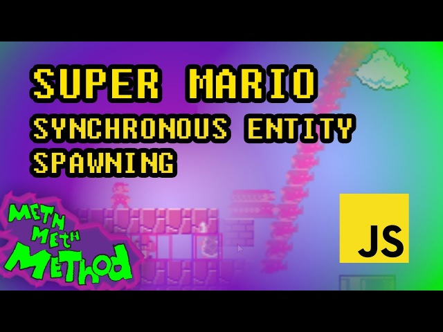 Code Super Mario in JS Ep 10 Synchronous Entity Spawning