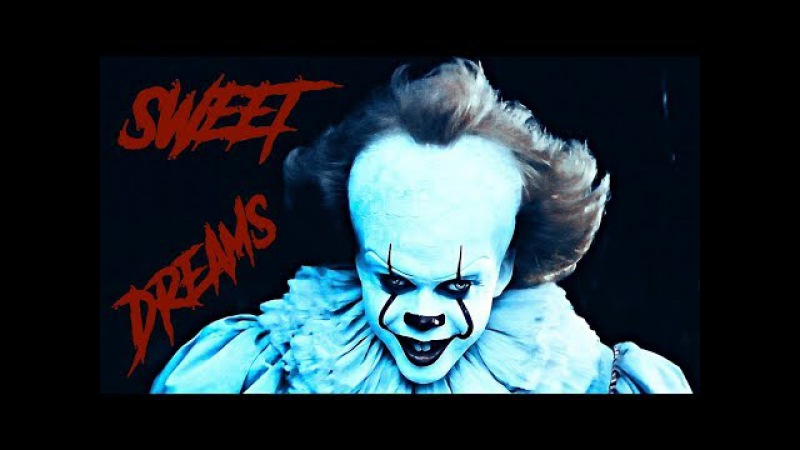 IT [2017] | Sweet Dreams (Earphones Needed)