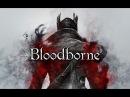 Bloodborne- Старый Ярнам и много боли?[PS4] Часть 3