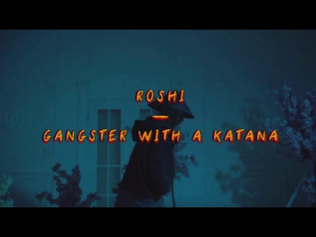 Roshi — Гангстер с катаной