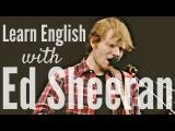 Learn English with Ed Sheeran 'Shape of You'
