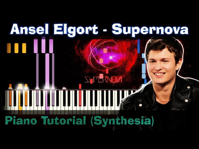 Ansel Elgort - Supernova |Piano Tutorial | Synthesia| How to play | notes | Instrumental karaoke