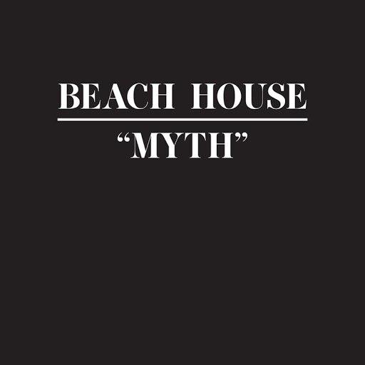 Beach House альбом Myth