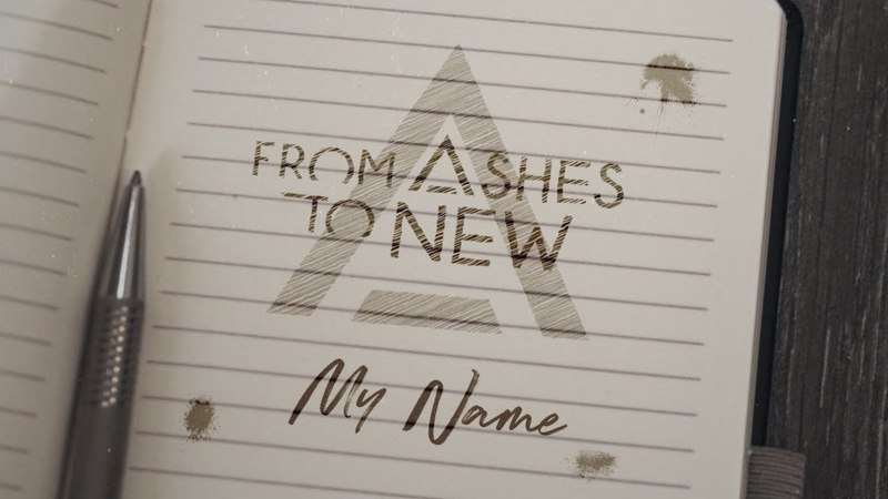 From Ashes To New - My Name (Lyric Video)