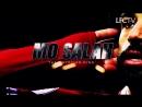 Mo Salah – The Egyptian King