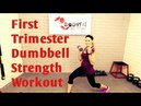 25 Minute First Trimester Prenatal Full Body Dumbbell Strength Workout