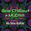 Goa Chillout @ Мудра