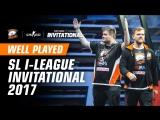 WELL PLAYED | Лучшие моменты SL i-League Invitational 2017
