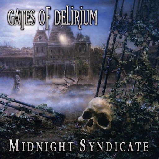 Midnight Syndicate альбом Gates of Delirium