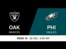 NFL 2017 / W16 / Oakland Raiders - Philadelphia Eagles / CG / EN