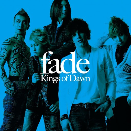 Fade альбом Kings of Dawn (European Edition)