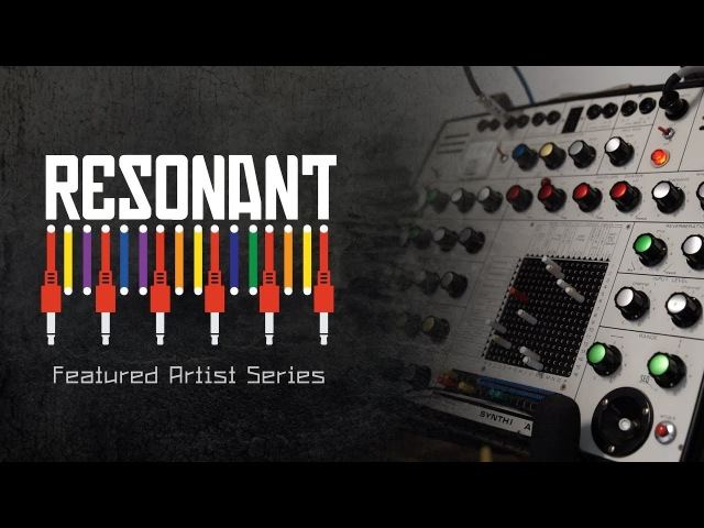 Resonant - Featured Artist Series (Robin Fox)