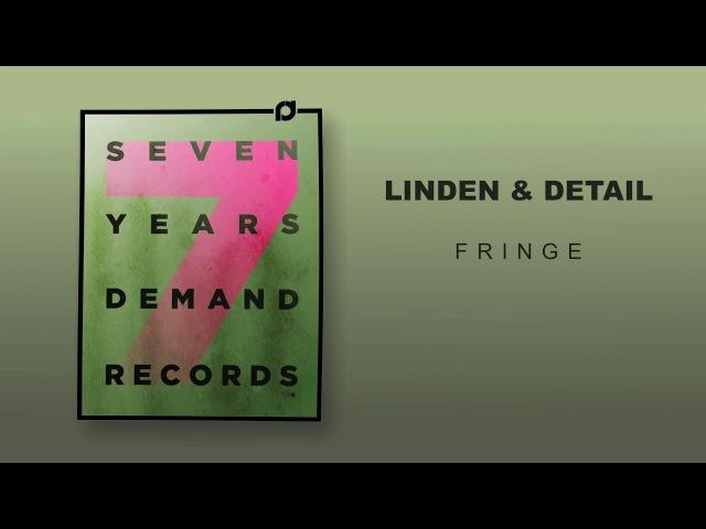 Linden Detail - Fringe (7 Years Demand)