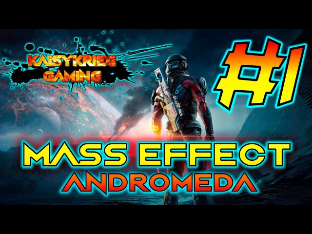 Mass Effect Andromeda - прохождение! 1 (gameplayletsplay)