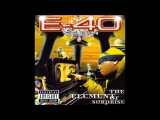 E-40 - My Hoodlums and My Thugz (Feat. WC &amp Mack 10)