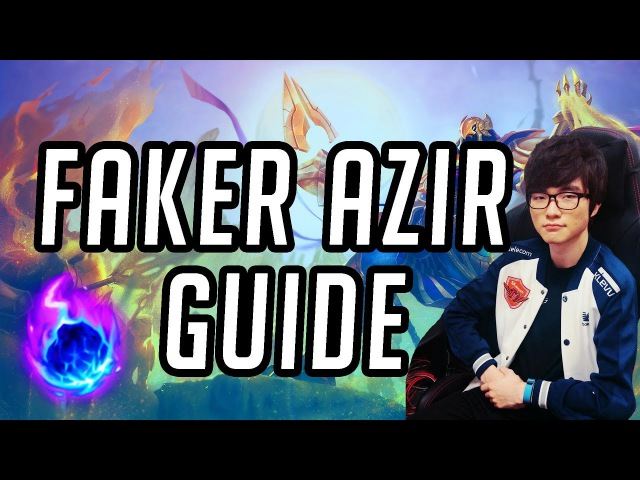 Tips to Play Azir Like Faker