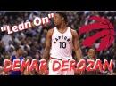 DeMar DeRozan NBA mix Lean on