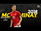 Scott McTominay 2018 - NEVER OUT OF FOCUS - Passing and Defensive Skills