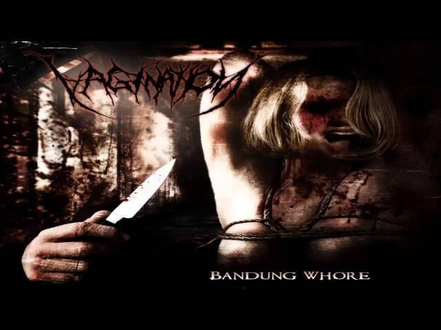 Vagination Bandung Whore 2013 Full Album