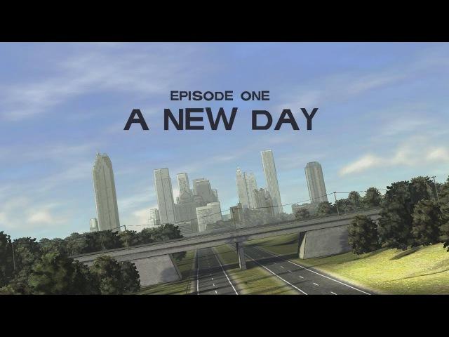 The Walking Dead Episode 1 A New Day ( Новый день )