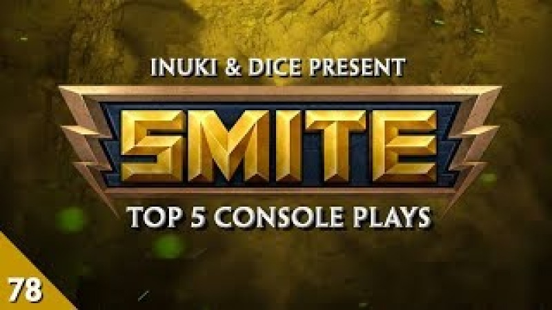 SMITE - Top 5 Console Plays 78