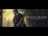 Robin Hood The Rebellion - UK Teaser Trailer 2018