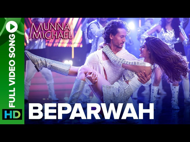 Beparwah - Full Video Song |Tiger Shroff, Nidhhi Agerwal Nawazuddin Siddiqui