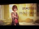 Life is strange. Эпизод 1-хризалида. Прохождение на русском.