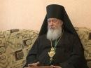 Полное интервью Преосвященнейшего Августина епископа Городецкого и Ветлужского