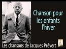 Jacques Prévert Chanson Pour Les Enfants L'Hiver