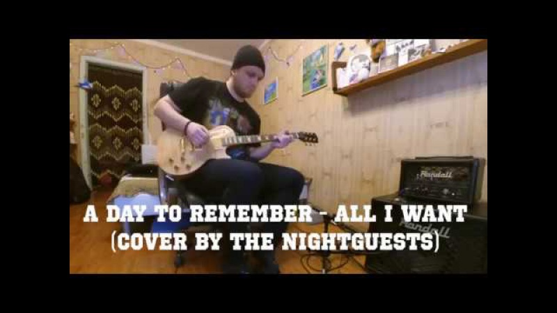 A Day To Remember - All I Want (Cover By The Nightguests)