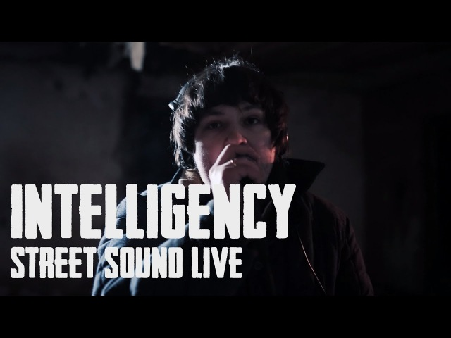 INTELLIGENCY - Street Sound (live). PART 3