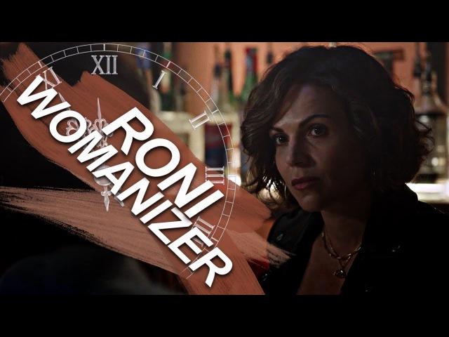 Roni (regina mills)   womanizer [s7]