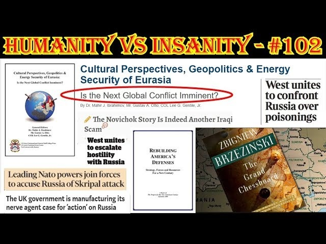 HUMANITY vs INSANITY 102 : The Rush to WAR ... with ZERO Evidence!