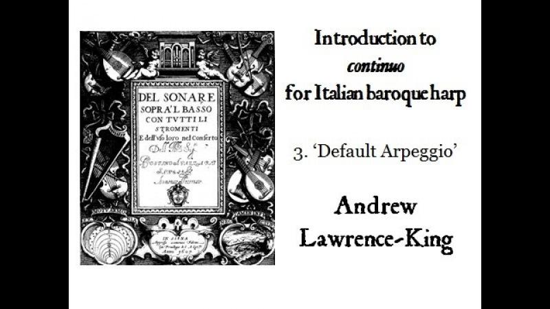 Introduction to continuo for Italian Baroque harp 3: 'default arpeggio'