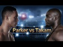 Joseph Parker vs Carlos Takam (Highlights)