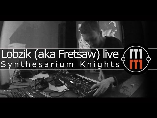Synthesarium Knights - Lobzik (aka Fretsaw) - live