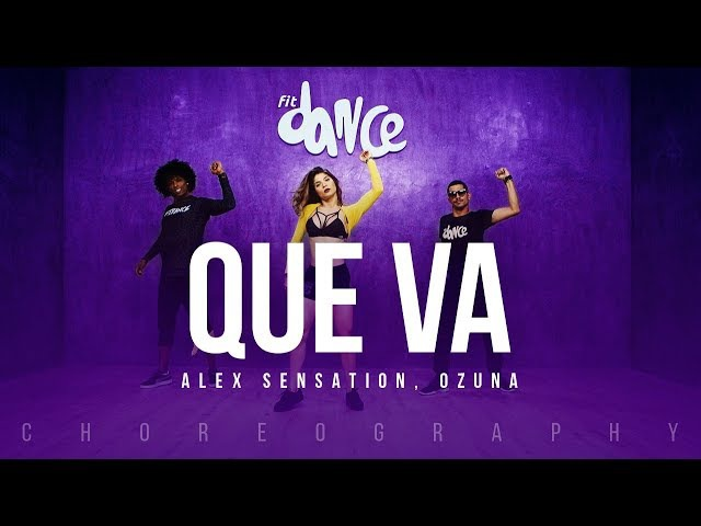 Que Va - Alex Sensation, Ozuna | FitDance Life (Coreografía) Dance Video