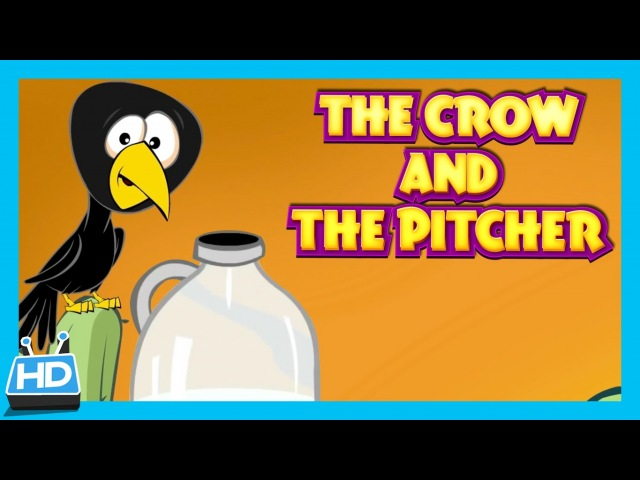 The Crow and The Pitcher Story The Thirsty Crow Story In English by Kids Hut Moral Story смотреть онлайн без регистрации